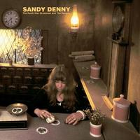 Sandy Denny - The North Star Grassman and the Ravens  (1971)