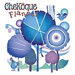 cheköque『Flannel』